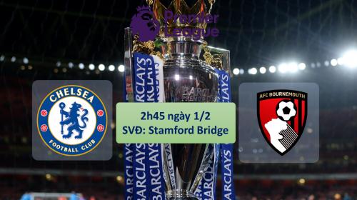 Soi kèo bóng đá Chelsea vs Bournemouth – vòng 25 Ngoại hạng Anh 2017-18