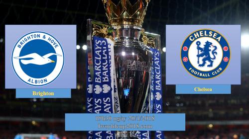 Soi kèo bóng đá Brighton vs Chelsea – Vòng 24 Ngoại hạng Anh 2017-18