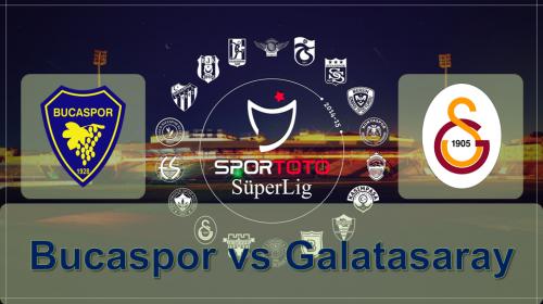 Soi kèo bóng đá Bucaspor vs Galatasaray – Cúp QG Thổ Nhĩ Kỳ 2017-18