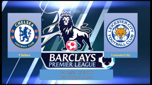 Soi kèo bóng đá Chelsea vs Leicester – Ngoại hạng Anh 2017-18
