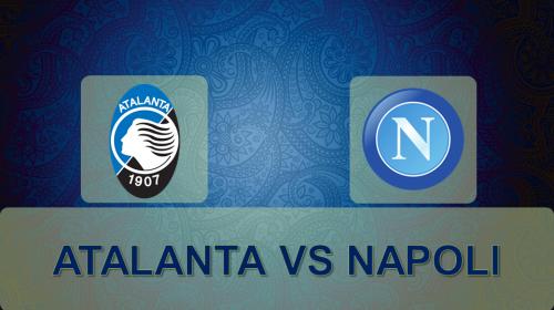 Soi kèo bóng đá Atalanta vs Napoli – VĐQG Ý 2017-18