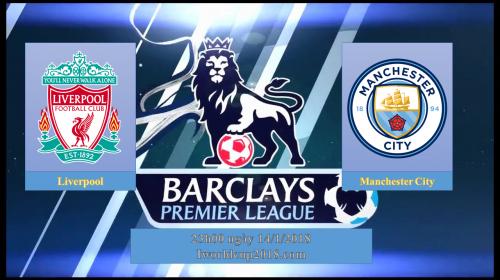 Soi kèo bóng đá Liverpool vs Man City  – Ngoại hạng Anh 2017-18
