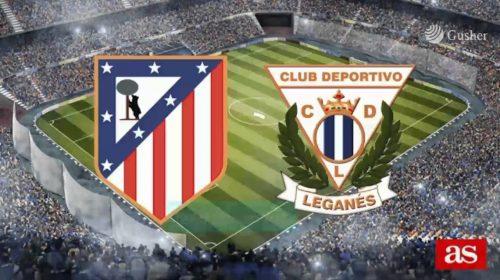 Soi kèo bóng đá Atletico Madrid vs Leganes – Giải VĐQG Tây Ban Nha 2017-18a