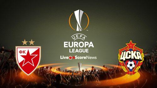 Soi kèo bóng đá Sao đỏ Belgrade vs CSKA Moscow – Vòng 1/16 Europa League 2017-18