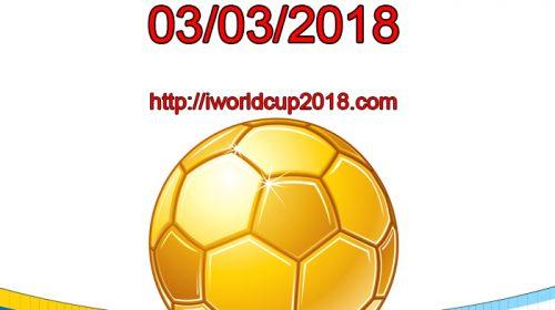 Lịch thi đấu bóng đá hôm nay và ngày mai 3/3/2018