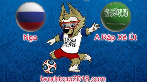 Nga vs Ả Rập Saudi – Soi kèo World Cup 2018 – 14/6/2018