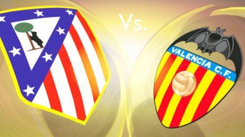 Soi kèo bóng đá Atletico vs Valencia – Giải VĐQG Tây Ban Nha 2017-18