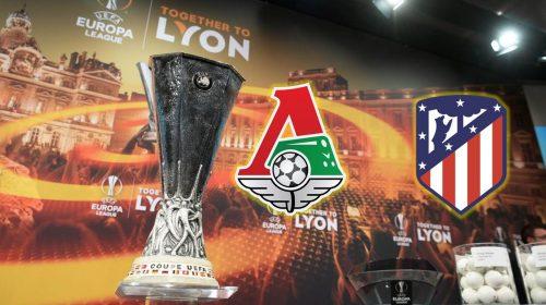 Soi kèo bóng đá Lokomotiv Moscow vs Atletico Madrid – Cúp C2 châu Âu 2017-18
