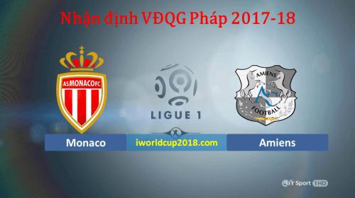 Soi kèo bóng đá Monaco vs Amiens – Giải VĐQG Pháp 2017-18