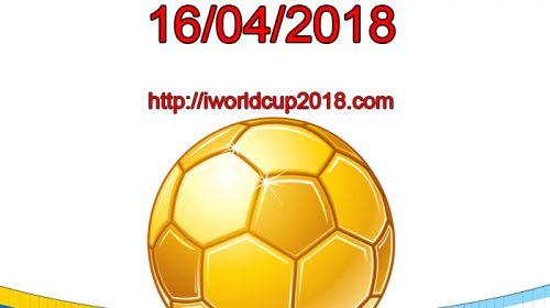 Lịch thi đấu bóng đá hôm nay và ngày mai 16/4/2018