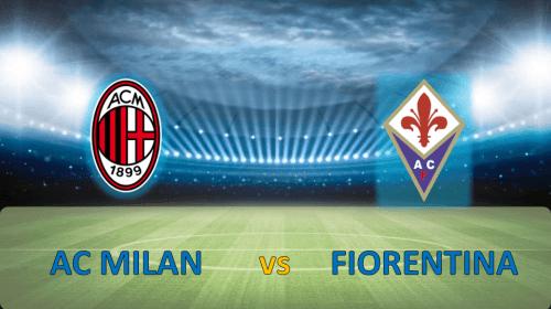 Soi kèo bóng đá AC Milan vs Fiorentina – Giải VĐQG Ý 2017-18