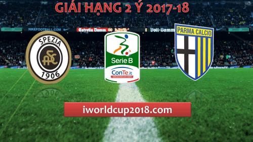 Soi kèo bóng đá Spezia vs Parma – Giải hạng 2 Ý 2017-18