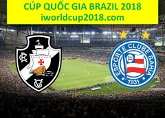 Soi kèo bóng đá Vasco da Gama vs Bahia – Cúp Quốc Gia Brazil 2018