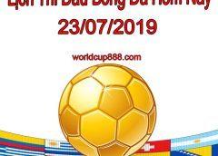 Lịch thi đấu bóng đá hôm nay và ngày mai 23/7/2019
