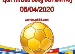 Lịch thi đấu bóng đá hôm nay và ngày mai 5/4/2020