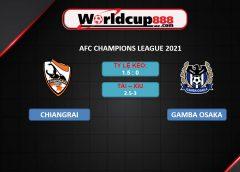 Chiangrai United vs Gamba Osaka – Soi kèo bóng đá AFC Champions League 2021 – 01/07/2021